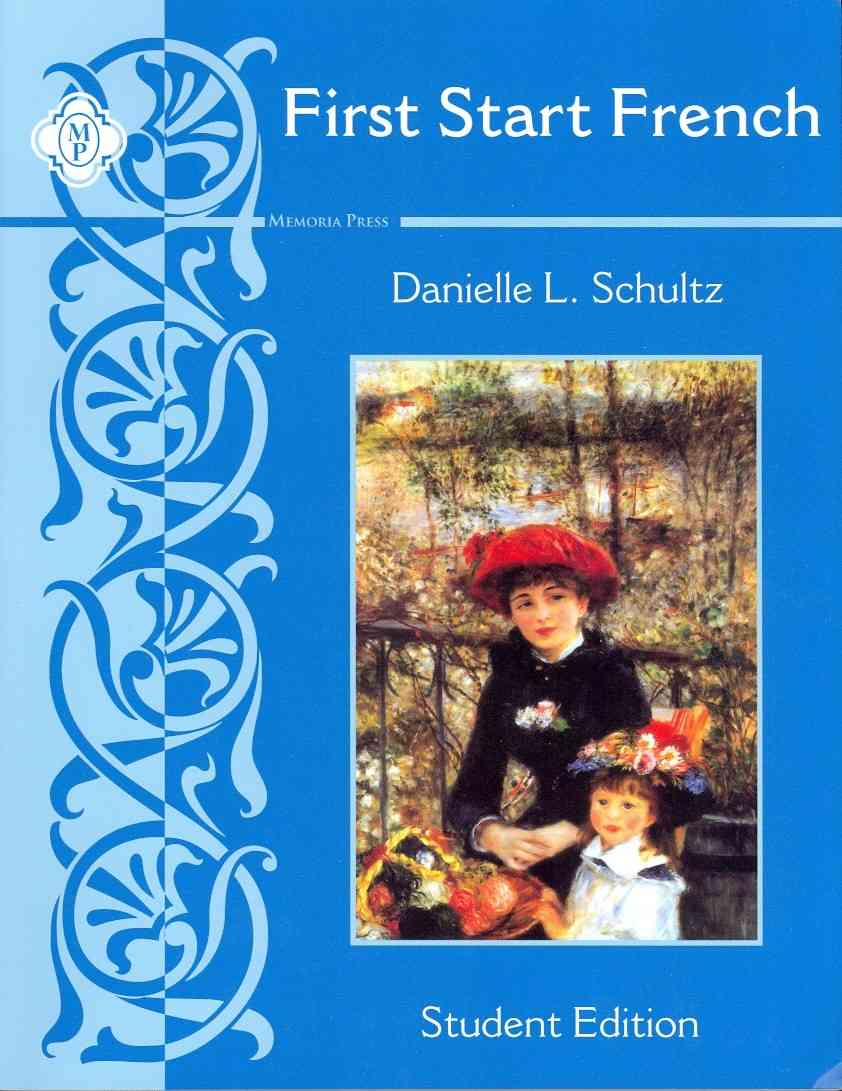 First Start French Student Edition By Schultz, Danielle L.